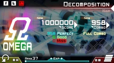 【大嘎】 Decomposition (HARD) OMEGA ALL PERFECT by Player RM-DAGA 【Dynamix】 【手元】-0