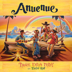 DANCE EARTH PARTY - Anuenue DVD cover
