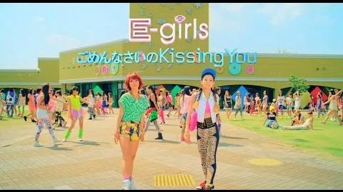 E-girls - Gomennasai no Kissing You (Video Clip - Short ver.)