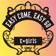 E-girls - Easy come, Easy go cover