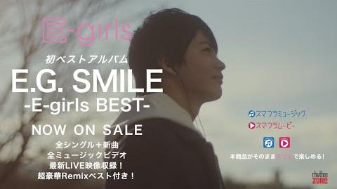 E-girls - E.G. SMILE -E-girls BEST- CM ~Anata no Egao ga, Watashi wo Egao ni Suru.~ SPOT (Follow Me version)