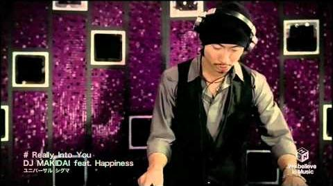 DJ MAKIDAI feat. Happiness - Really Into You
