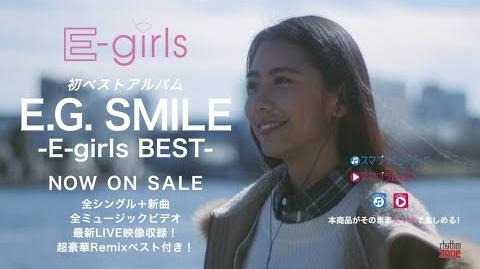 E-girls - E.G. SMILE -E-girls BEST- CM ~Anata no Egao ga, Watashi wo Egao ni Suru.~ SPOT (Gomennasai no Kissing You version)