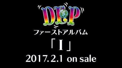 "DANCE EARTH PARTY - 1st Album ""Ⅰ"" ~Teaser~"