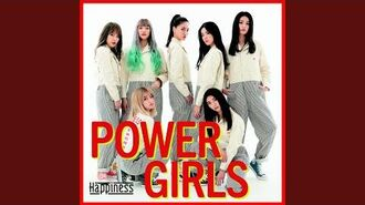 Happiness - POWER GIRLS (audio)