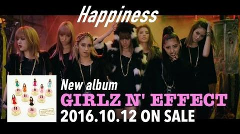 Happiness - GIRLZ N' EFFECT Product Introduction