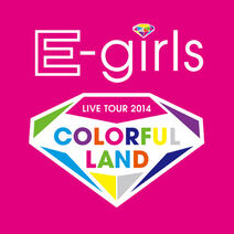 E-girls LIVE TOUR 2014 COLORFUL LAND logo