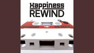 Happiness - REWIND (audio)
