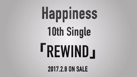 Happiness - REWIND Teaser Movie