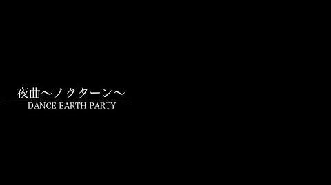 Dream Shizuka (DANCE EARTH PARTY) - Yakyoku ~Nocturne~ (myplaylist)