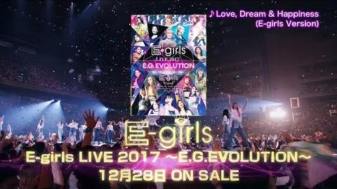 E-girls - E-girls LIVE 2017 ~E.G.EVOLUTION~ SPOT