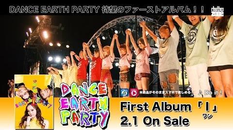 """DANCE EARTH PARTY - 1st Album """"Ⅰ"""" ~Teaser~ DANCE EARTH FESTIVAL '16 ver"""