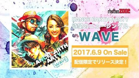 DANCE EARTH PARTY - WAVE (Teaser)