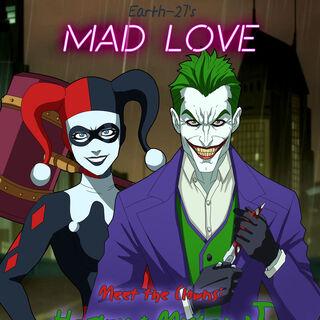 Mad Love: Meet the Clowns