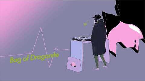 Bag of Dragonite - D R E A M W A V E 〔Yume Shūha 夢周波〕