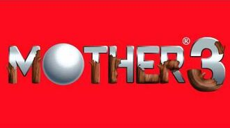 Theme of DCMC - MOTHER 3