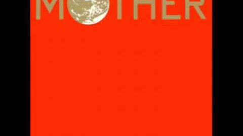 MOTHER - The World Of MOTHER (Extended Version)