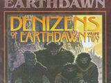 Source:Denizens of Earthdawn Volume Two