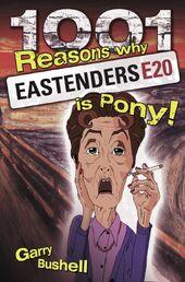 1001 Reasons Why Eastenders is Pony! (Book 2009)