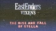 EastEnders Vixens - The Rise and Fall of Stella (20 July 2007)