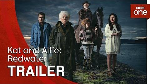 Kat and Alfie Redwater Trailer - BBC One