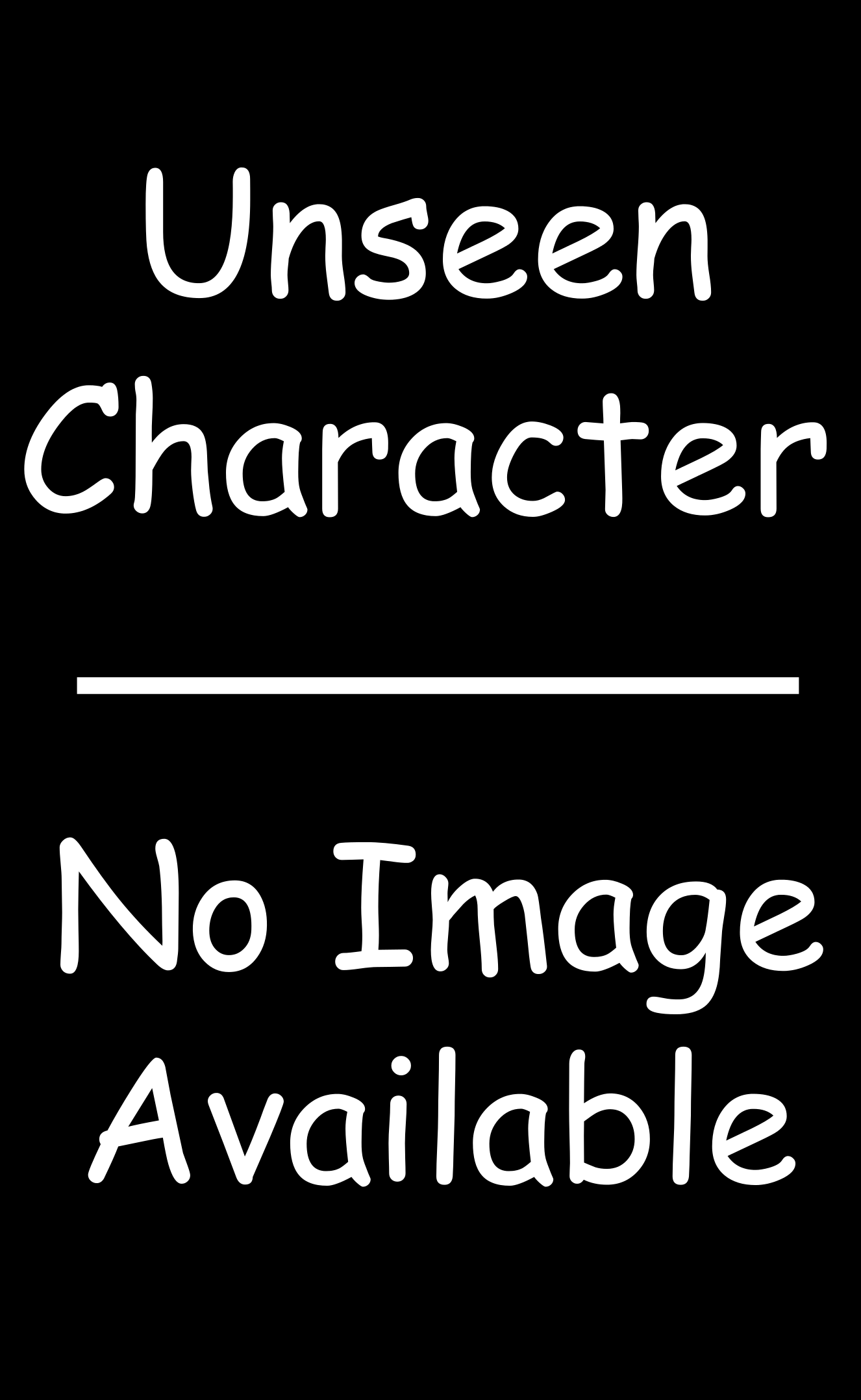 Unseen Character No Image Available