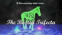 TheBustedTrifecta