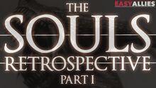 SoulsRetrospective1