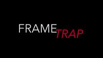 FrameTrap
