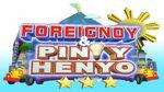 Foreignoy& PinoyHenyo