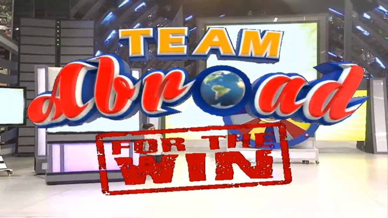 Team Abroad for the Win | Eat Bulaga! Wiki | FANDOM powered