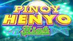 Pinoyhenyohigh2014