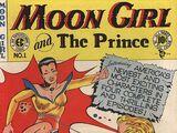 Moon Girl and The Prince Vol 1 1