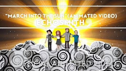 Video Echosmith March Into The Sun Animated Video Extras