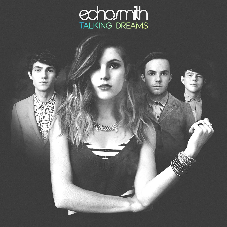 Talking Dreams Album Echosmith Wiki Fandom Powered By Wikia