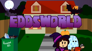 Trick or Threat - Eddsworld Opening