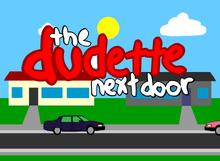 Dudette Next Door