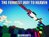 The Funnest Way To Heaven (Rollercoaster)