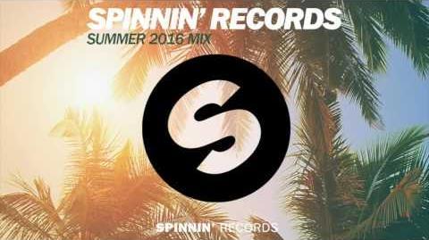 Spinnin' Records 2016 Summer Mix