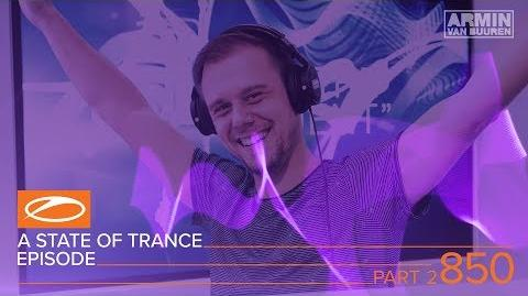 A State Of Trance Episode 850 Part 2 XXL ( ASOT850)
