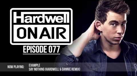 Hardwell On Air 077