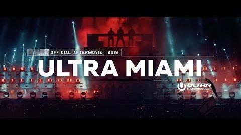 ULTRA MIAMI 2018 (Official 4K Aftermovie)-1