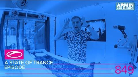 A State Of Trance Episode 849 ( ASOT849)