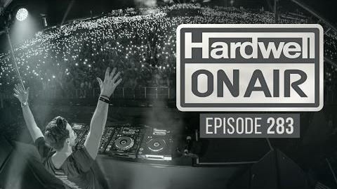 Hardwell On Air 283 (inc. KAAZE Guest Mix)