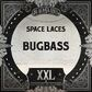 Space Laces - Bugbass