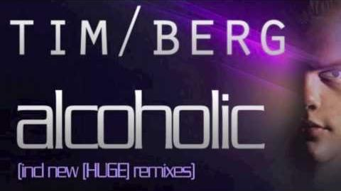 Tim Berg - Alcoholic (Alesso Remix)