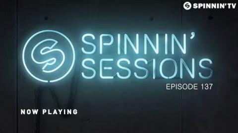 Spinnin' Sessions 137