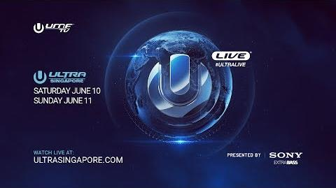 ULTRA LIVE presents Ultra Singapore 2017 - DAY1