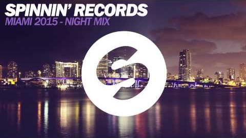 Spinnin' Records Miami 2015 Night Mix