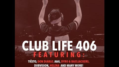 Tiësto's Club Life Podcast 406 - First Hour